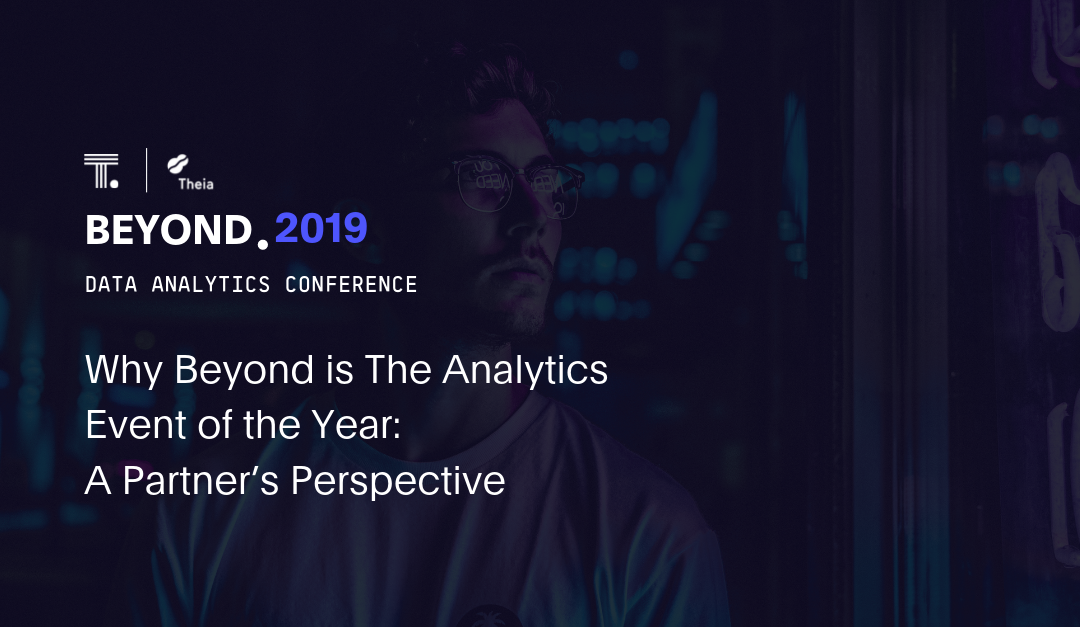 Why Beyond is The Analytics Event of the Year: A Partner's Perspective